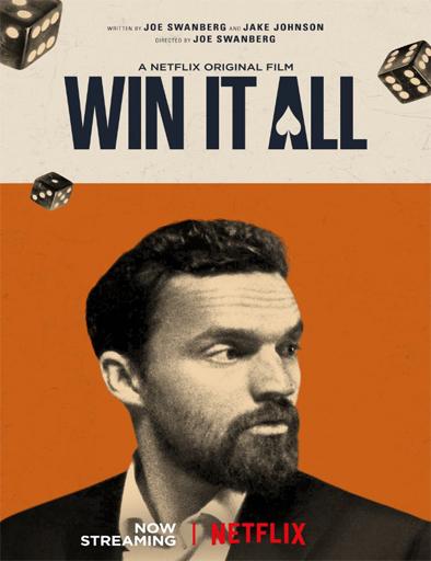 Ver-Win-It-All-Todo-o-nada-2017-online